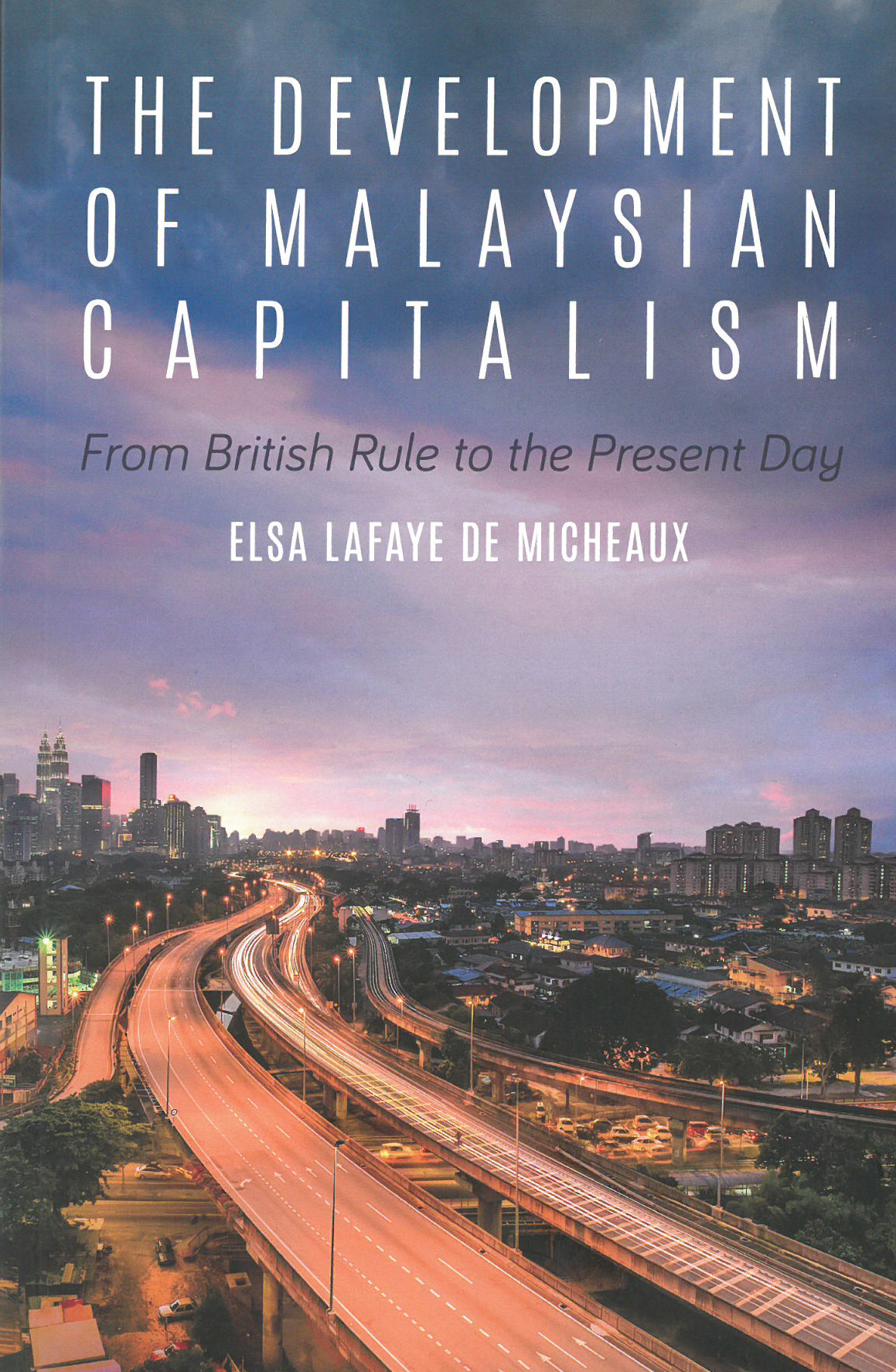 The development of Malaysian capitalism :  from British rule to the present day