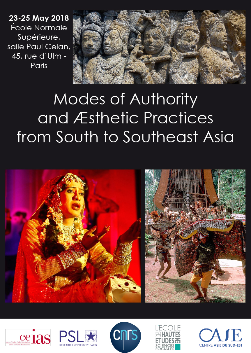 MODES OF AUTHORITY AND AESTHETIC PRACTICES FROM SOUTH TO SOUTHEAST ASIA
